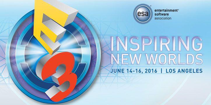 Todo sobre la E3 2016 en Kibit.cl